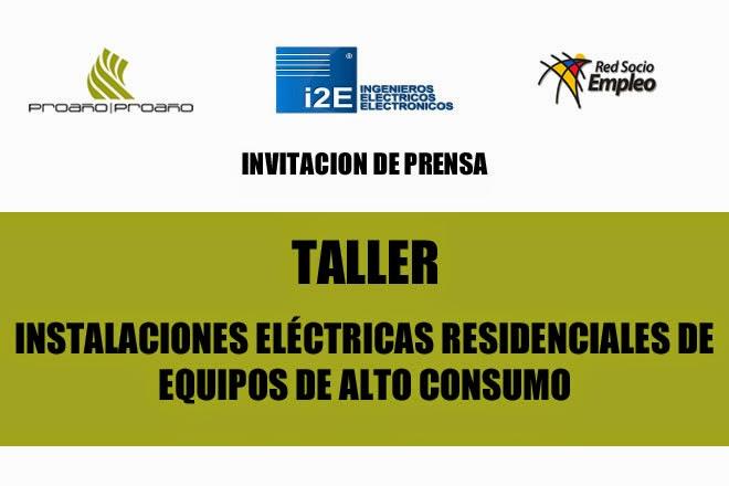 """Invitación al taller """"INSTALACIONES ELÉCTRICAS RESIDENCIALES DE  EQUIPOS DE ALTO CONSUMO"""""""